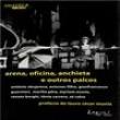 Livro - Arena, Oficina, Anchieta e Outros Palcos - Volume 18 - Lauro César Muniz - 9788589052559
