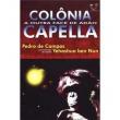 Livro - Colônia Capella: a Outra Face de Adão - 9788586474545