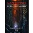 Livro - Maze Runner - Correr ou Morrer - Volume 1 - 9788576832478