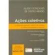 Livro - Ações Coletivas e Meios de Resolução Coletiva de Conflitos no Direito Comparado e Nacional - 4ª Ed 2014 - Aluisio Gonçal