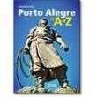 Porto Alegre de A a Z - Coleção Bagagem de Mão