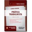Prática Trabalhista - Vol. 7 - Coleção Prática Forense