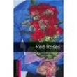 Red Roses - Starter 227483 - 9780194234344