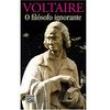 Livro - Coleção L&PM Pocket - O Filósofo Ignorante - François Marie Arouet ( Voltaire ) - 9788525428318