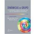Livro - Dinâmicas de Grupo e Atividades Clínicas Aplicadas ao Uso de Substância Psicoativas - 1ª Edição - 2013 - Neliana Buzi Fi