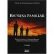 Livro - Empresa Familiar: Como Fortalecer o Empreendimento e Otimizar o Processo Sucessório - 9788522460328