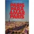 Livro - Paris Para Amar Paris: o Guia dos Guias - Vicente Frare - 9788563144232