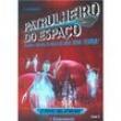 Livro - Patrulheiros do Espaço - O Povo Gelatinoso - Volume 3 - H. Badger - 9788539504251