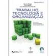 Livro - Trabalho, Tecnologia e Organização - Número 1 - Bruno Maggi 263383 - 9788521204220
