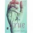 Livro - True - A Verdade - Hilary Duff - 9788516090838