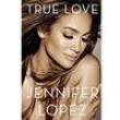 Livro - True Love - Jennifer Lopez 4030284 - 9788522030392