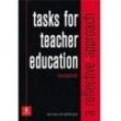Tasks for Teacher Education Coursebook - Rosie Tanner and Catherine Green 1712207 - 9780582316638