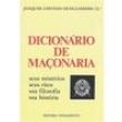 Livro - Dicionário de Maçonaria: Seus Mistérios, Seus Ritos, Sua Filosofia, Sua História - 9788531501739