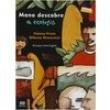 Livro - Mano Cidadão - Aprendiz - Mano Descobre a Ecologia