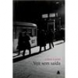 Livro - Voz Sem Saída - Céline Curiol 133620