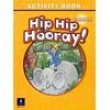 Hip Hip Hooray ! Starter Activity Book - Eisele and Hanlon 1713165 - 9780131826144