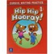 Livro - Hip Hip Hooray ! Cursive Writing Practice - Level 1 - Eisele 1713116 - 9780131836525