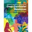 Livro - Cross - Curricular Resources for Young Learners - Immacolata Calabrese and Silvana Rampone - 9780194425889
