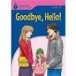 Goodbye, Hello - Level 1 280667 - 9781413027617