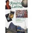 Imágenes de Améríca Latína: Manual de Historia y Cultura Latinoamericanas 233349 - 9788477115861