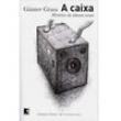 Livro - A Caixa: Histórias da Câmara Escura - Gunter Grass 2393551 - 9788501092854
