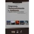 Livro - Empresas, Desenvolvimento e Ambiente: Diagnostico e Diretrizes de Sustentabilidade - Arlindo Philippi Jr. 137346 - 97885