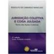 Livro - Jurisdição Coletiva e Coisa Julgada: Teoria das Ações Coletivas - Rodolfo de Camargo Mancuso 1693669 - 9788520343753
