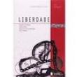 Livro - Liberdade: a Poesia que Desafiou os Poderosos - Gregório Matos 96905 - 9788504006254