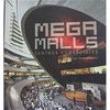 Livro - Mega Malls: Centros Comerciales - Júlio Fajardo 3892802 - 9788496449794
