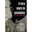 Livro - O Livro Negro da Psicanálise 320701 - 9788520007655