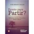 Livro - Pronto Para Partir ? : Reflexões Jurídico - Filosóficas Sobre a Morte - José Renato Nalini 3416513 - 9788520351703
