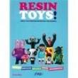 Livro - Resin Toys ! : Crea Tus Propios Muñecos Con Resina - Louis Bou 3892762 - 9788494115424