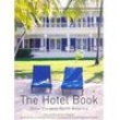 Livro - The Hotel Book: Great Escapes North America - Daisann Mclane 149480 - 9783822840580