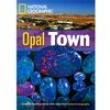 Opal Town - Level 5 - B2 - American English 280601 - 9781424012015
