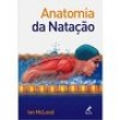 Livro - Anatomia da Natação 243826 - 9788520431177