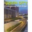Livro - Green City: Contemporary Urban Design - 9788415223818