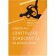 Livro - A Disputa Pela Construção Democrática na América Latina 1949071 - 9788521907671