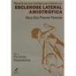 Livro - Manual de Exercícios Domiciliares para Pacientes com Esclerose Lateral - Maria Elisa Pimentel - 9788520410820