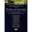Livro - Tutela Coletiva 172716 - 9788522442324