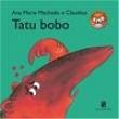Livro - Mico Maneco - Tatu Bobo - Ana Maria Machado 1681067 - 9788516072933