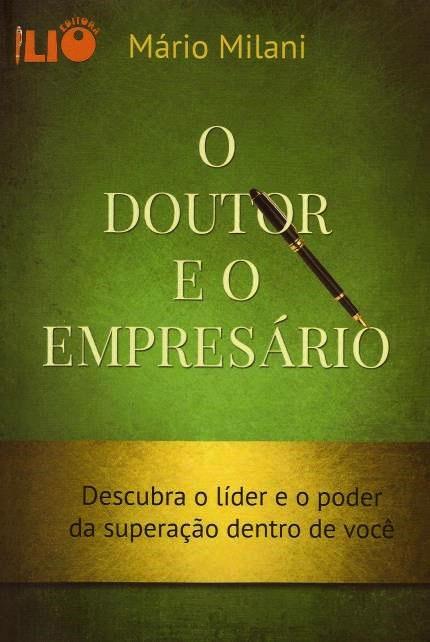DOUTOR E O EMPRESARIO, O
