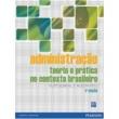 Administracao: Teoria E Pratica No Contexto Brasileiro 5054536