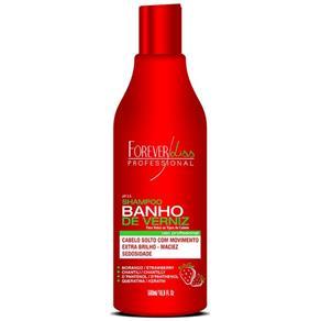 Forever Liss Shampoo Banho de Verniz Morango 500 ml