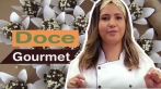Curso Doce Gourmet + Bonus Exclusivos - Leia descrição do anúncio